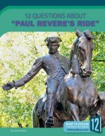 12 Questions about Paul Revere's Ride