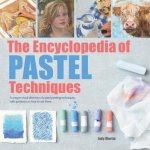 Encyclopedia of Pastel Techniques