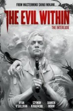 The Evil Within Volume 2: The Interlude
