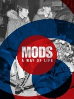 Mods. a Way of Life