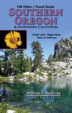 100 Hikes/Travel Guide: Southern Oregon & Northern California