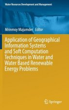 Application of Geographical Information Systems and Soft Computation Techniques in Water and Water Based Renewable Energy Problems