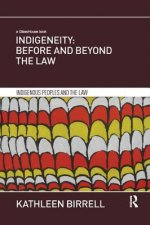 Indigeneity: Before and Beyond the Law