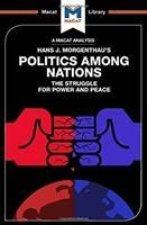 Analysis of Hans J. Morgenthau's Politics Among Nations
