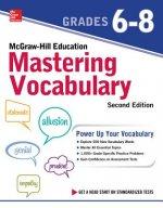 McGraw-Hill Education Vocabulary Grades 6-8, Second Edition