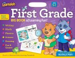 The Learnalots First Grade Ages 5-7 Big Book of Learning Fun!: Great for Learning Reading & Math!
