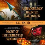 A Dragonling's Haunted Halloween and Night of the DeMented Symbiots: Two Dragonlings of Valdier Novellas