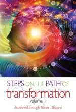 Steps on the Path of Transformation Volume 1