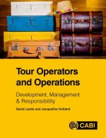 Tour Operators and Operations: Development, Management & Responsibility