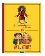 Struwwelpeter / Max und Moritz