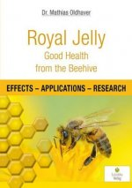 Royal Jelly - Good Health from the Beehive