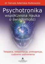 Psychotronika współczesna nauka o świadomości