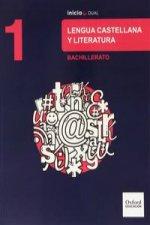 Lengua castellana y literatura : 1 bachillerato : inicia dual : libro del alumno