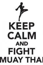Keep Calm & Fight Muay Thai Workbook of Affirmations Keep Calm & Fight Muay Thai Workbook of Affirmations