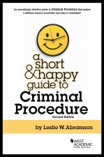Short and Happy Guide to Criminal Procedure
