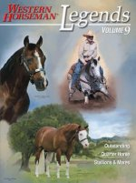 Legends: Outstanding Quarter Horse Stallions & Mares