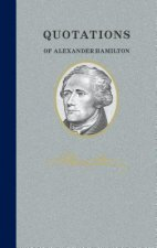 Quotations of Alexander Hamilton: Quote/Unquote