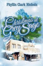 Christmas at Grey Sage