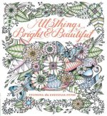 All Things Bright and Beautiful: Coloring the Inspiring Hymn
