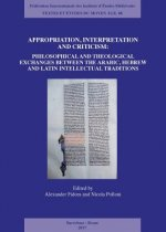 Appropriation, Interpretation and Criticism: Christian Approaches Towards Arabic and Hebrew Philosophy