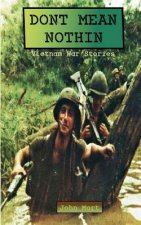 Dont Mean Nothin: Vietnam War Stories