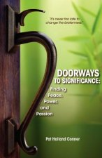Doorways to Significance: Finding Peace, Power, and Passion