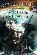 Revelations: The Merlin Chronicles Book One