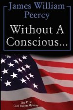 Without a Conscious...