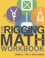 The Rigging Math Made Simple Workbook