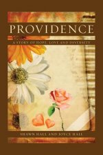 Providence: A Story of Hope, Love and Diversity
