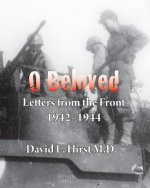 O Beloved: Letters from the Front 1942-1944