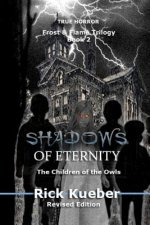 Shadows of Eternity: The Children of the Owls