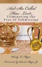 And She Called Him Lord: Eliminating the Fear of Submission