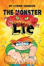 The Monster Lie