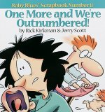 One More and We Re Outnumbered!: Baby Blues Scrapbook No. 8