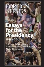 Essays for the Presidency: 1984 - 2012