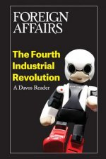The Fourth Industrial Revolution: A Davos Reader