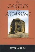 Castles of the Assassins: The 1960 British Expedition to the Valley of the Assassins in Northern Iran