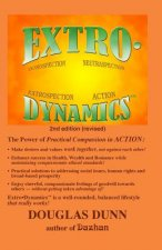Extro-Dynamics: Introspection, Neutraspection, Extrospection, Action