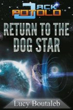 Jack Potolo: Return to the Dog Star