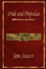 Pride and Prejudice: 200th Anniversary Edition