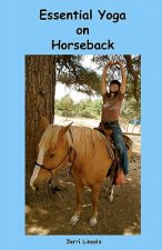 Essential Yoga on Horseback