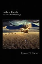 Follow Hawk: Poems for Thriving