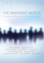 The Immanent World: A Compendium of the Weird, the Horiffic, and the Bizarre