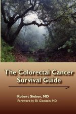 The Colorectal Cancer Survival Guide
