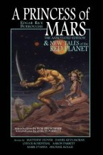 A Princess of Mars - The Annotated Edition - and New Tales of the Red Planet
