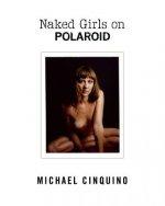 Naked Girls on Polaroid