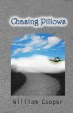 Chasing Pillows