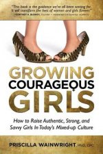 Growing Courageous Girls