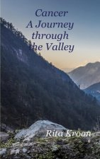 Cancer: A Journey Through the Valley